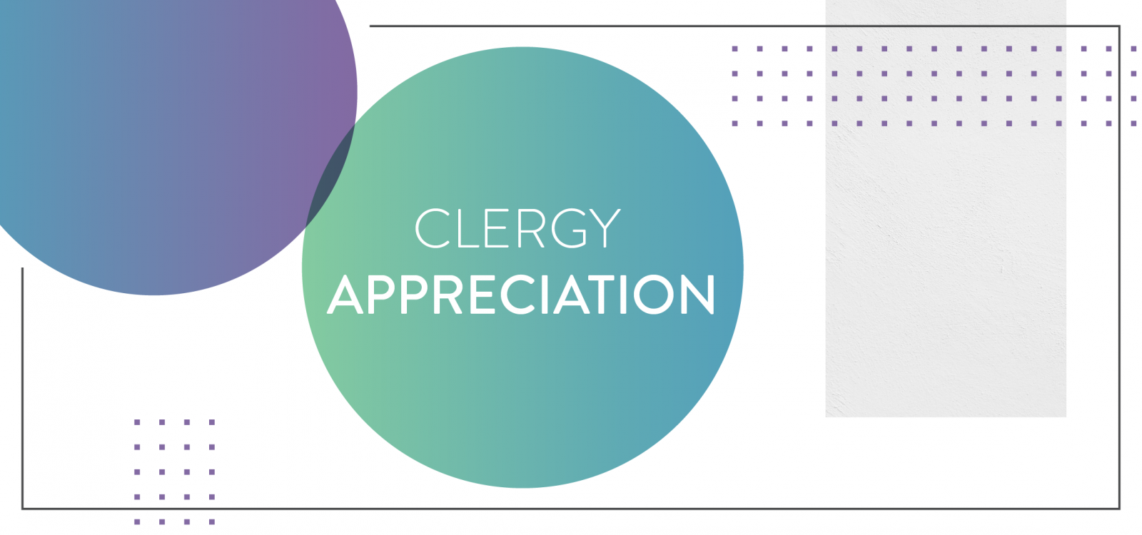 Clergy Appreciation_Resource Center_Header