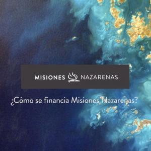 Como se financia Misiones Nazarenas?