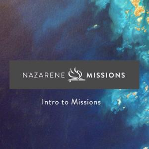 Into to Missions
