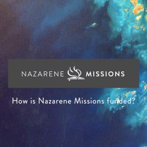 Nazarene Missions Funding