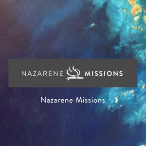 Nazarene Missions