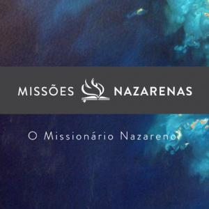 Missões Nazarenas: O Missionário Nazareno teaser