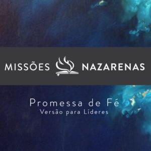 Missões Nazarenas: Promessa de Fé. Versão para Líderes teaser