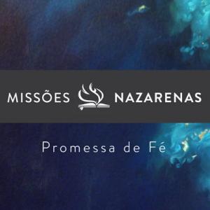 Missões Nazarenas: Promessa de Fé teaser