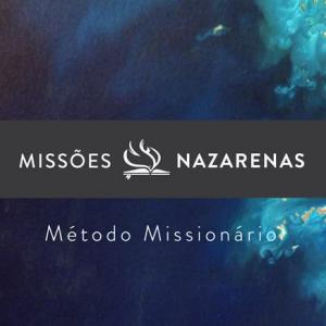 Missões Nazarenas: Método Missionário teaser